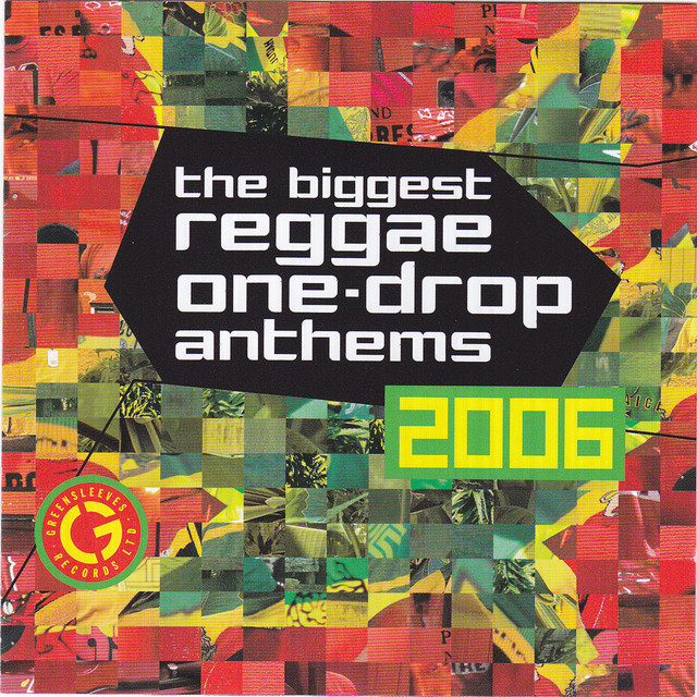 Various Artists The Biggest Reggae One Drop Anthems 2006 album cover