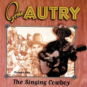 The Singing Cowboy, Chapter One album