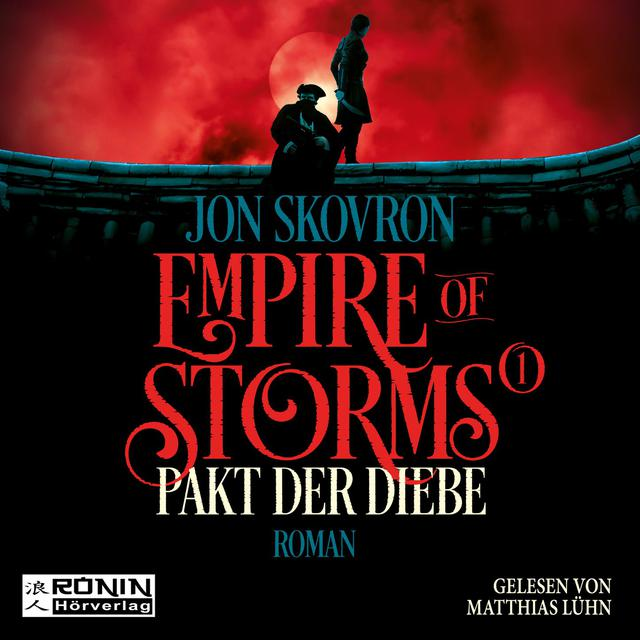 Album cover for Pakt der Diebe - Empire of Storms, Band 1 (ungekürzt) by Jon Skovron
