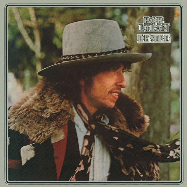 Desire by Bob Dylan on Spotify