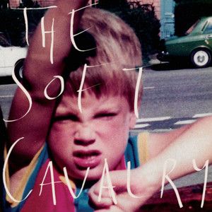 The Soft Cavalry – The Soft Cavalry (2019) Download