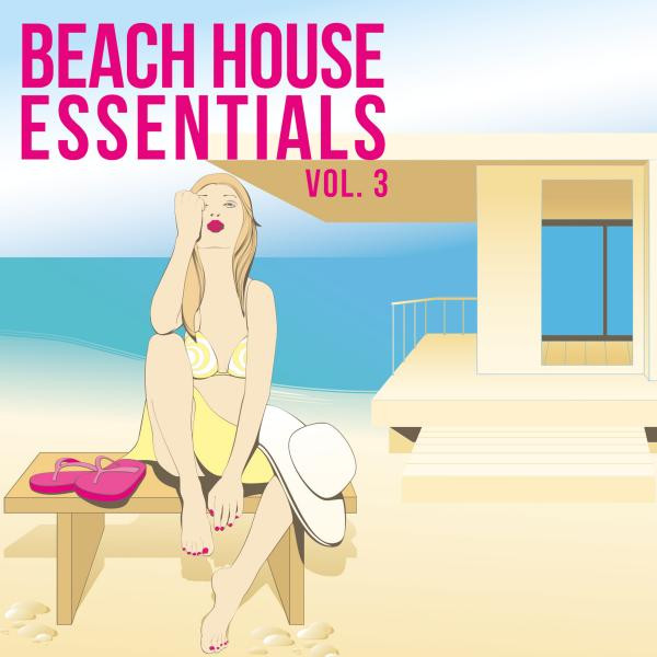 Deep Groovers - Beach House Essentials, Vol. 3