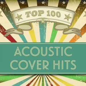 Top 100 Acoustic Cover Hits Albumcover