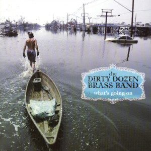 The Dirty Dozen Brass Band G. Love Mercy Mercy Me (The Ecology) cover