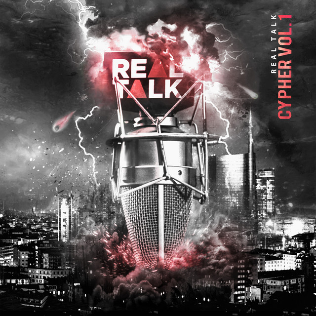 Real Talk Cypher, Vol. 1 (DJ Mix)