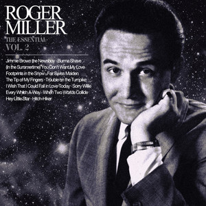 The Essential Roger Miller Vol. 2 album