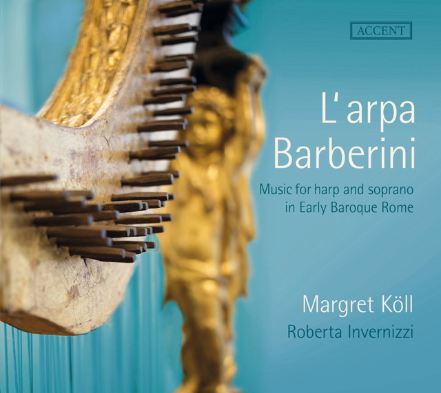 L'arpa Barberini: Music for Harp & Soprano in Early Baroque Rome