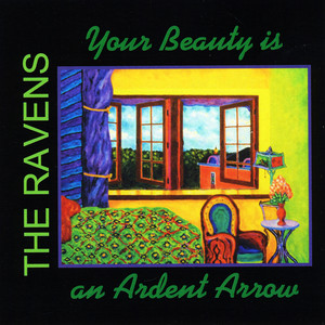 Your Beauty is an Ardent Arrow album