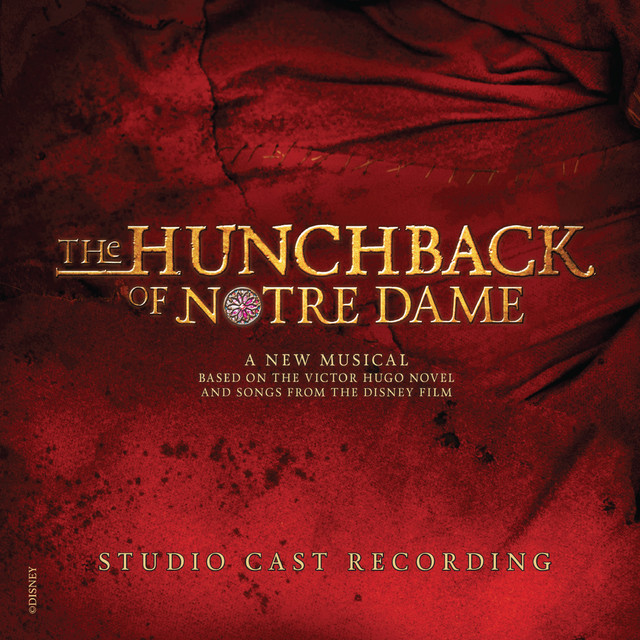 Album cover for The Hunchback of Notre Dame (Studio Cast Recording) by Alan Menken, Stephen Schwartz