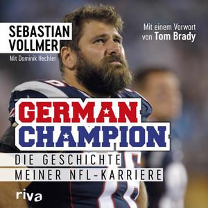 German Champion (Die Geschichte meiner NFL-Karriere) Audiobook