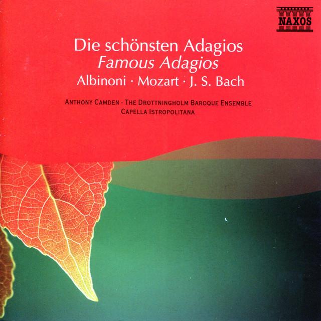 Albinoni / Mozart / Bach: Famous Adagios