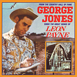Sings The Great Songs Of Leon Payne - George Jones