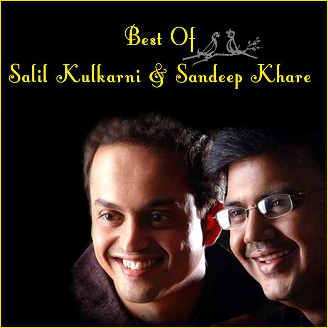 salil kulkarni and sandeep khare songs