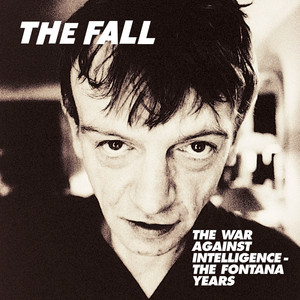 The War Against Intelligence: The Fontana Years album