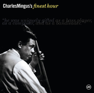 Charles Mingus' Finest Hour album