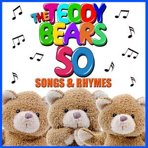 The Teddy Bears 50 Songs & Rhymes - Children Songs