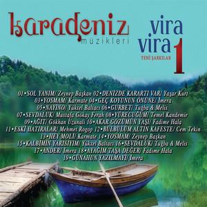 Karadeniz Müzikleri Vira Vira, Vol. 1 (Yeni Şarkılar) Albümü