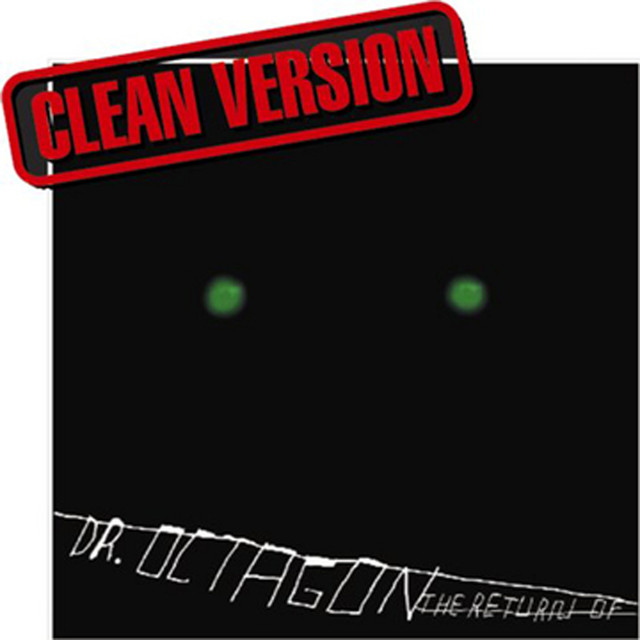 The Return Of Dr. Octagon (Clean)