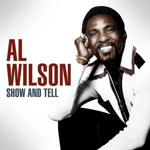 Al Wilson - Show And Tell album