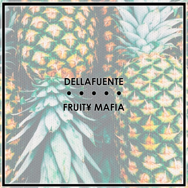 RECOPILATORIO DELLAFUENTE + FRUIT¥ MAFIA