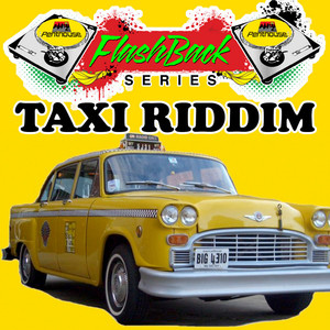 Penthouse Flashback Series (Taxi Riddim)