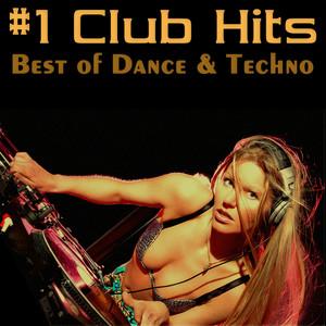 #1 Club Hits - Best Of Dance & Techno album
