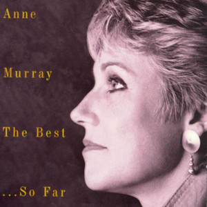 Anne Murray The Best Of...So Far - 20 Greatest Hits - Anne Murray