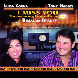 I Miss You (Theme Song from the Movie