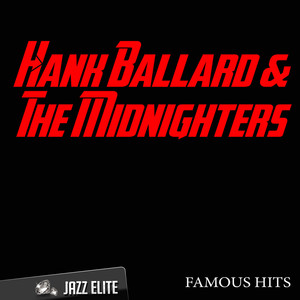 Hank Ballard, Midnighters Work with Me Annie cover