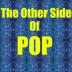 The Other Side Of Pop