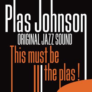 This Must Be the Plas! (Original Jazz Sound) album