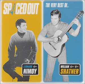 Spaced Out - The Best of Leonard Nimoy & William Shatner - Leonard Nimoy