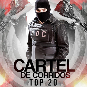 Cartel De Corridos Top 20