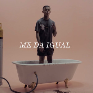 Me Da Igual - Pimp Flaco