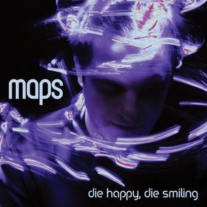 Die Happy, Die Smiling