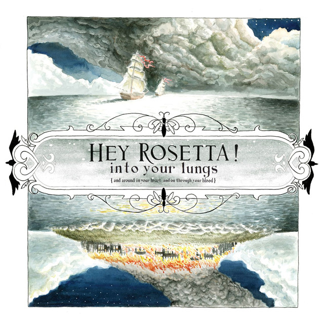 Hey Rosetta! Into Your Lungs (and around in your heart and on through your blood) album cover