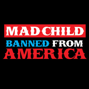 Madchild Banned from America - EP album