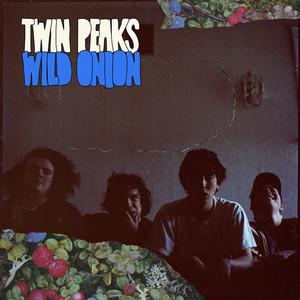 Wild Onion - Twin Peaks