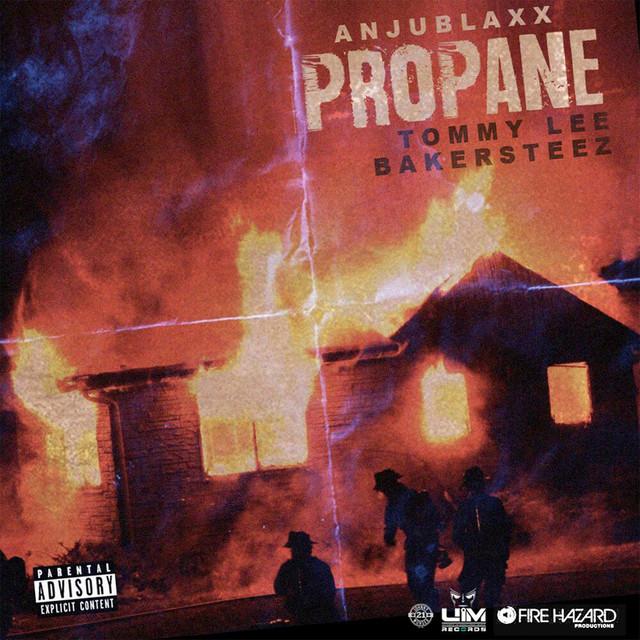 Propane (Produced by Anju Blaxx)