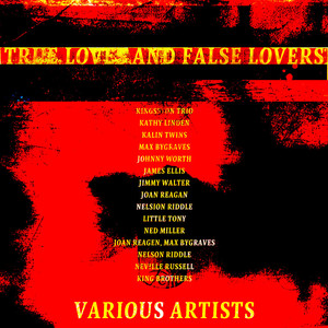 True Loves and False Lovers