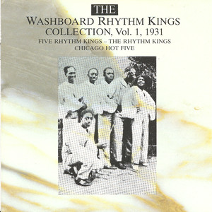 The Washboard Rhythm Kings Collection Vol. 1 - 1931 album