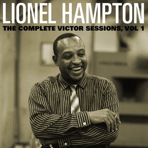 The Complete Victor Lionel Hampton Sessions, Vol. 1