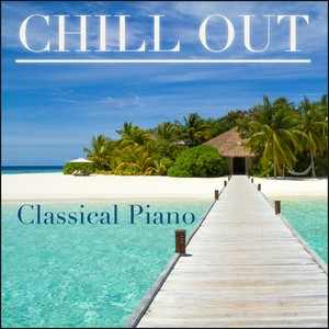 Chill Out Classical Piano (Instrumental) Albumcover