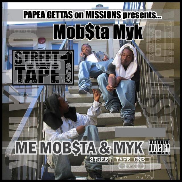 Mob$ta Myk