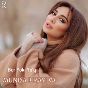 Bor Yoki Yo'q (feat. Rayhon) Albümü