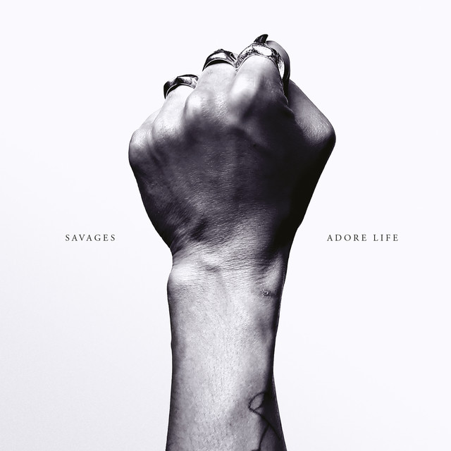 Album cover for Adore Life by Savages