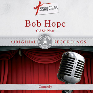 Great Audio Moments, Vol.37: Bob Hope
