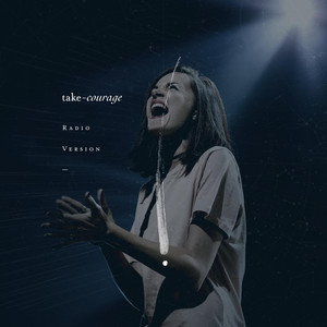Take Courage (Radio Version) [feat. Kristene DiMarco] - Bethel Music