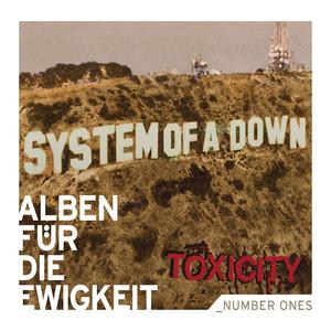 Toxicity (Alben für die Ewigkeit) Albumcover