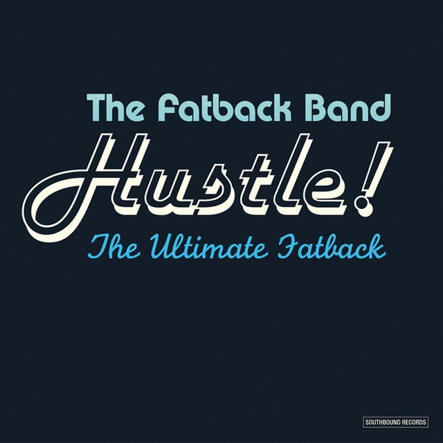 Hustle! The Ultimate Fatback